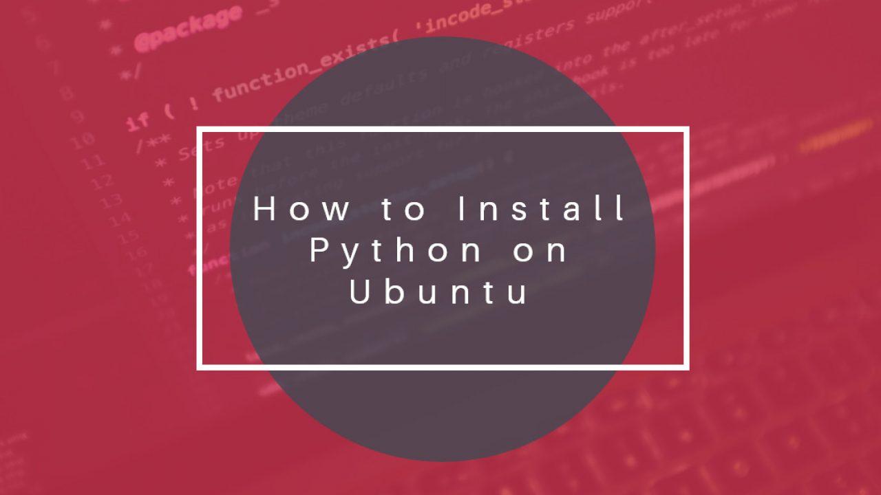How to Install Python on Ubuntu • LinuxCloudVPS Blog