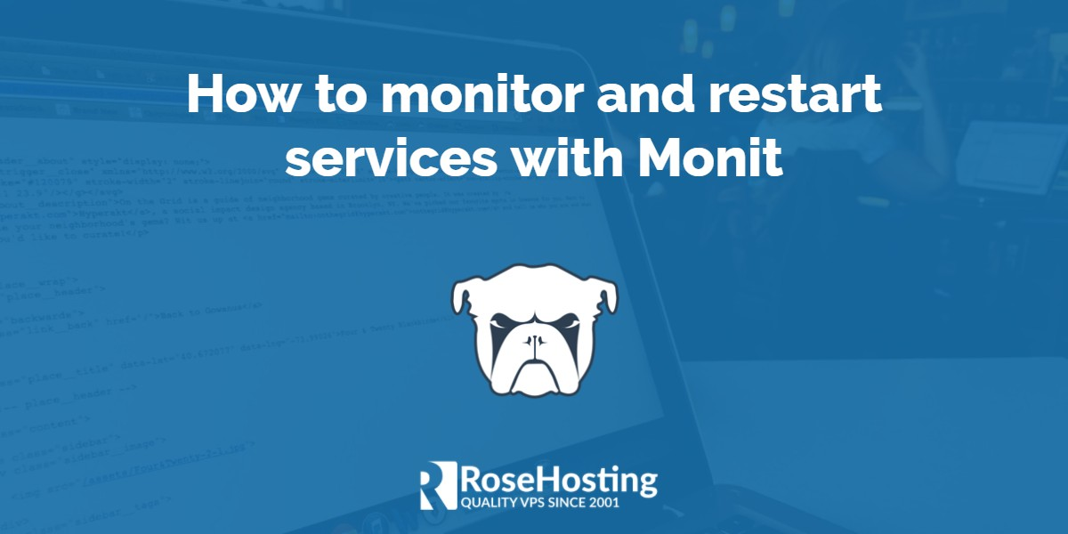 How to monitor and restart services with Monit