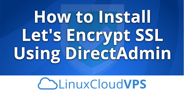 How-to-install-Let's-Encrypt-SSL-using-DirectAdmin