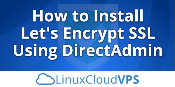 How-to-install-Let's-Encrypt-SSL-using-DirectAdmin