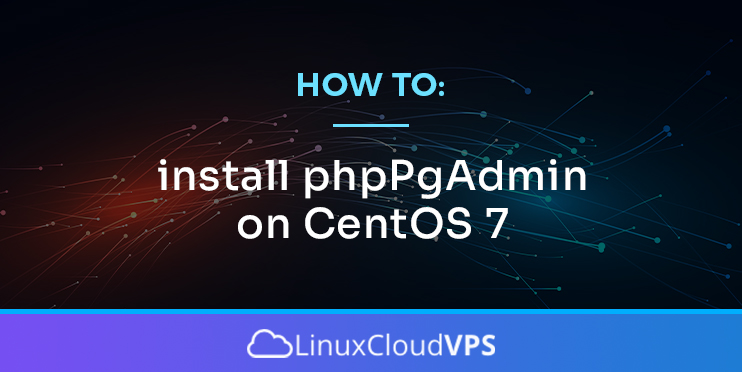 how to install phppgadmin on centos 7