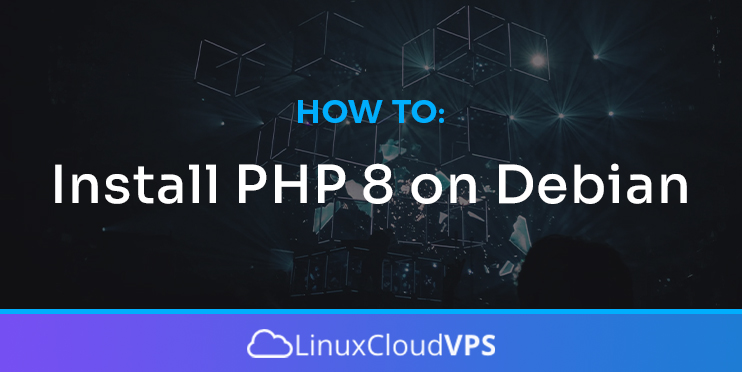 How to Install PHP 8 on Debian